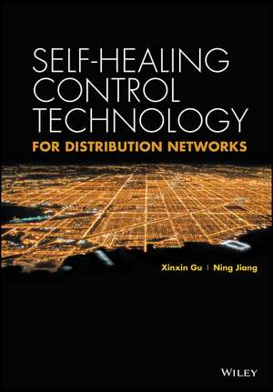 Self–healing Control Technology for Distribution Networks