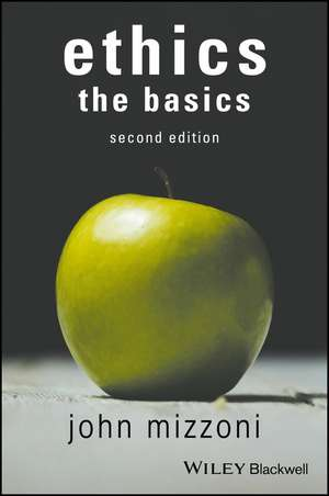 Ethics: The Basics, 2nd Edition