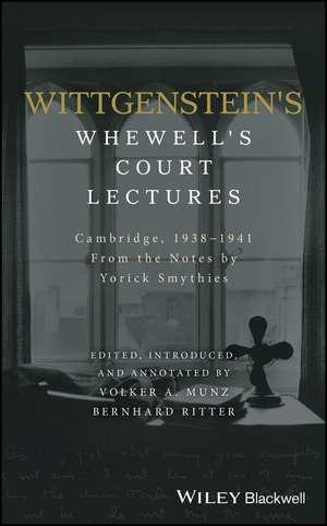 Wittgenstein′s Whewell′s Court Lectures