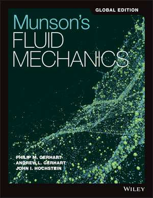 Munson′s Fluid Mechanics de Philip M. Gerhart