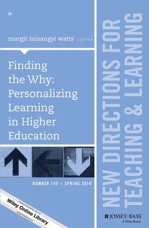 Finding the Why: Personalizing Learning in Higher Education