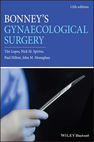 Bonney′s Gynaecological Surgery 12th edition