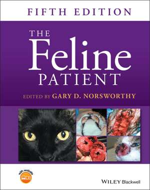 The Feline Patient de Gary D. Norsworthy