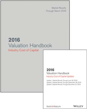 2016 Valuation Handbook – Industry Cost of Capital + Quarterly PDF Updates (Set)
