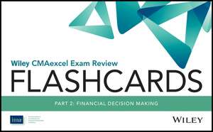 Wiley CMAexcel Exam Review 2017 Flashcards : Part 2, Financial Reporting, Planning, Performance, and Control