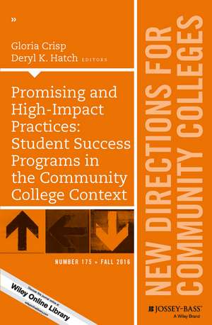 Promising and High–Impact Practices: Student Success Programs in the Community College Context