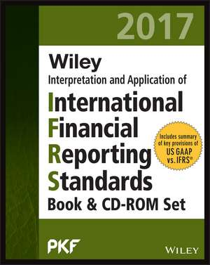 Wiley IFRS 2017 Interpretation and Application of IFRS Standards Set de PKF International Ltd