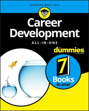 Career Development All–in–One For Dummies