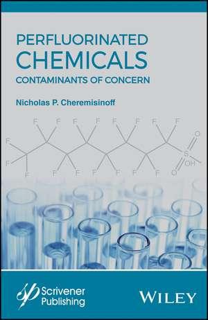 Perflourinated Chemicals (PFCs)