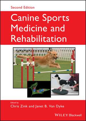 Canine Sports Medicine and Rehabilitation de Chris Zink