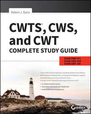 CWTS, CWS, and CWT Complete Study Guide