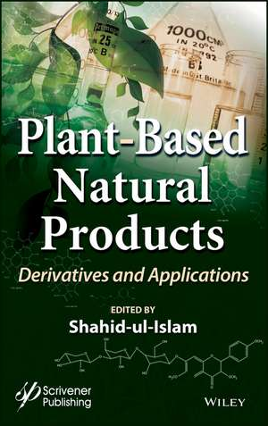 Plant–Based Natural Products