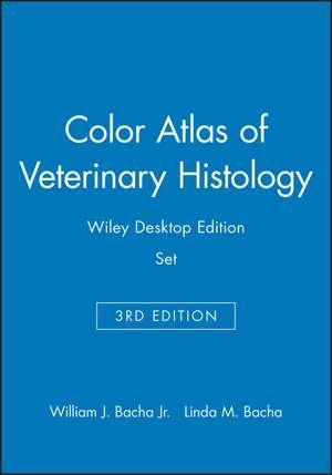 Color Atlas of Veterinary Histology, 3e Wiley Desktop Edition Set de William J. Bacha Jr.