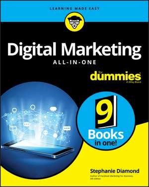 Digital Marketing All–In–One For Dummies de Stephanie Diamond