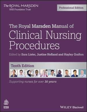 The Royal Marsden Manual of Clinical Nursing Procedures, Professional Edition imagine