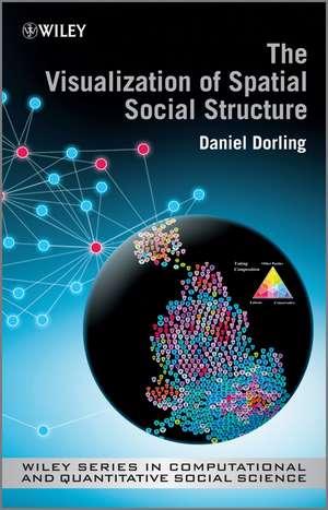 The Visualization of Spatial Social Structure de Danny Dorling