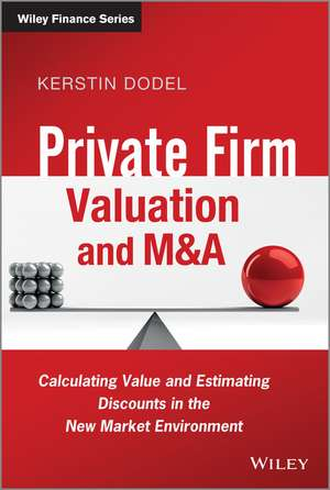 Private Firm Valuation and M&A