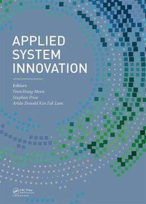 Applied System Innovation:  Proceedings of the 2015 International Conference on Applied System Innovation (Icasi 2015), May 22-27, 2015, Osaka, Ja de Teen-Hang Meen
