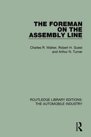 The Foreman on the Assembly Line de Charles R. Walker