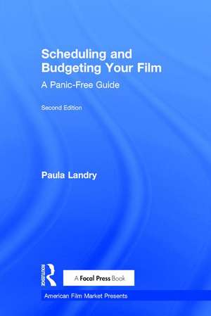 SCHEDULING AND BUDGETING YOUR FILM de LANDRY