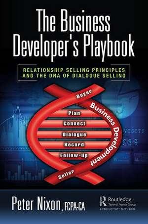 The Business Developer's Playbook de Peter Nixon