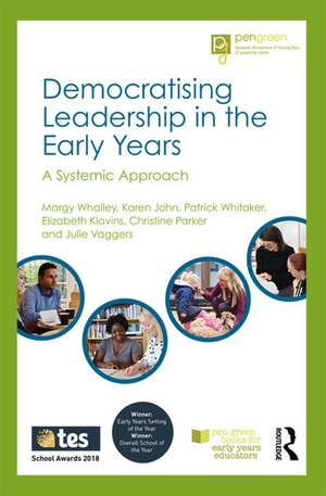 Democratising Leadership in the Early Years de Margy Whalley