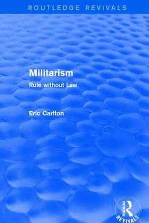 MILITARISM de CARLTON