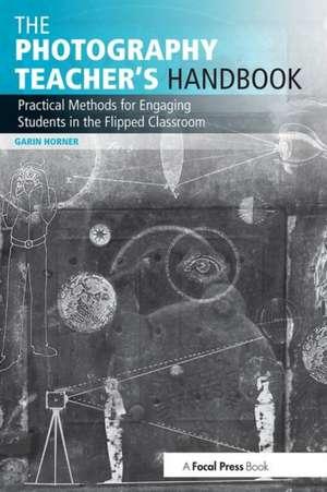The Photography Teacher's Handbook