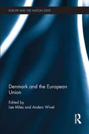 Denmark and the European Union de Anders Wivel
