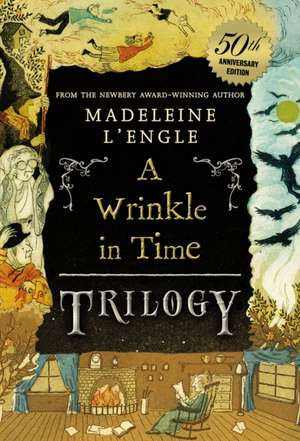 A Wrinkle in Time Trilogy de Madeleine L'Engle
