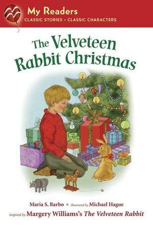 The Velveteen Rabbit Christmas de Maria S. Barbo