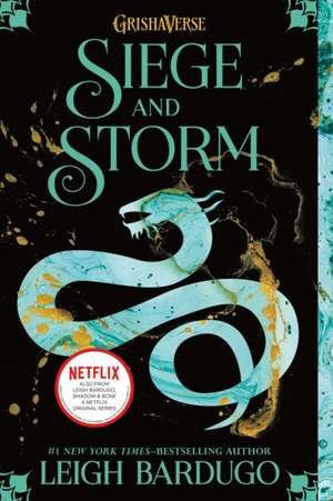 Siege and Storm de Leigh Bardugo
