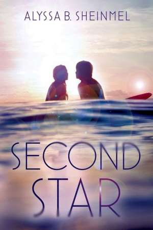 Second Star de Alyssa B. Sheinmel
