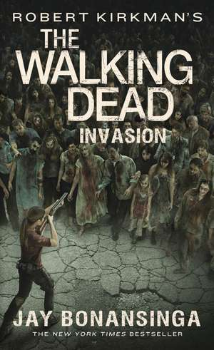 Robert Kirkman's the Walking Dead de Jay Bonansinga