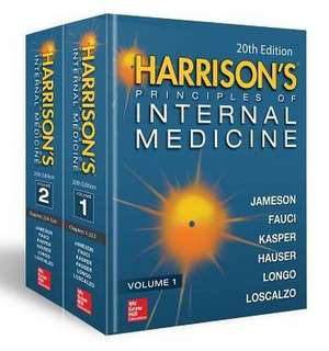 Harrison's Principles of Internal Medicine, Twentieth Edition (Vol.1 & Vol.2): Harrison ediția 20 de J. Larry Jameson