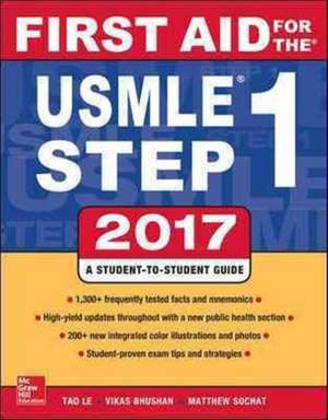 First Aid for the USMLE Step 1 2017 de Tao Le