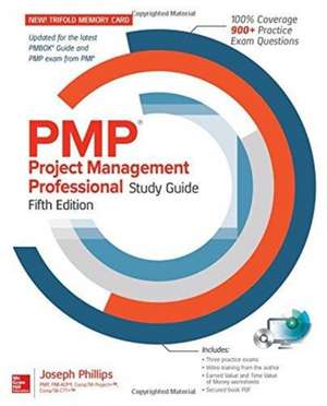 PMP Project Management Professional Study Guide, Fifth Edition de Joseph Phillips