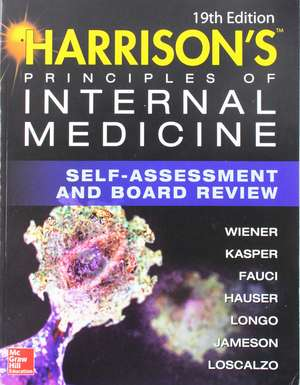 Harrison's Principles of Internal Medicine: Self-Assessment & Board Review de WIENER