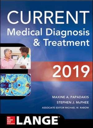 CURRENT Medical Diagnosis and Treatment 2019 de Maxine A. Papadakis