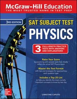 McGraw-Hill Education SAT Subject Test Physics Third Edition de Christine Caputo