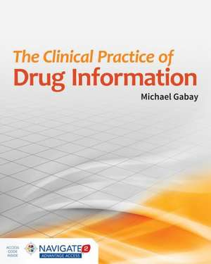 The Clinical Practice of Drug Information