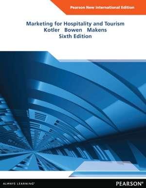 Marketing for Hospitality and Tourism de Philip Kotler