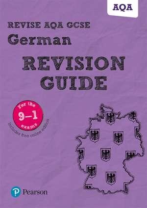 Lanzer, H: Revise AQA GCSE (9-1) German Revision Guide de Harriette Lanzer