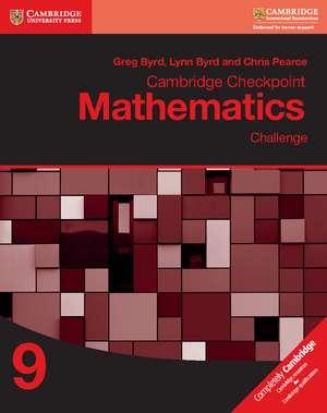Cambridge Checkpoint Mathematics Challenge Workbook 9 de Greg Byrd