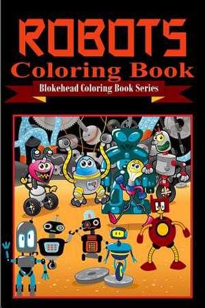 Robots Coloring Book de The Blokehead