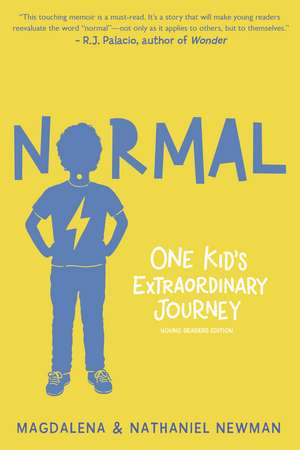 Normal: One Kid's Extraordinary Journey de Magdalena Newman