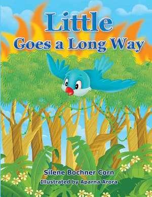 Little Goes a Long Way de Bochner Corn, Silene