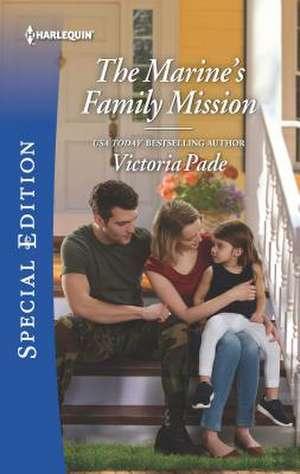 The Marine's Family Mission de Victoria Pade