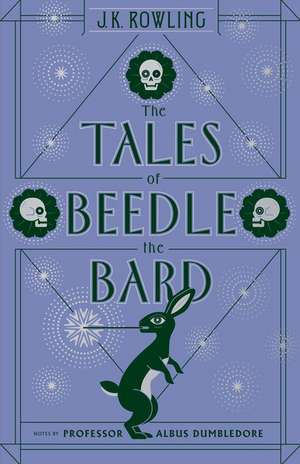 The Tales of Beedle the Bard de J. K. Rowling