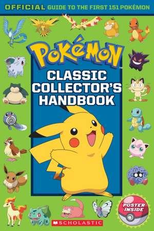 Pokemon: Classic Collector's Handbook de  Scholastic